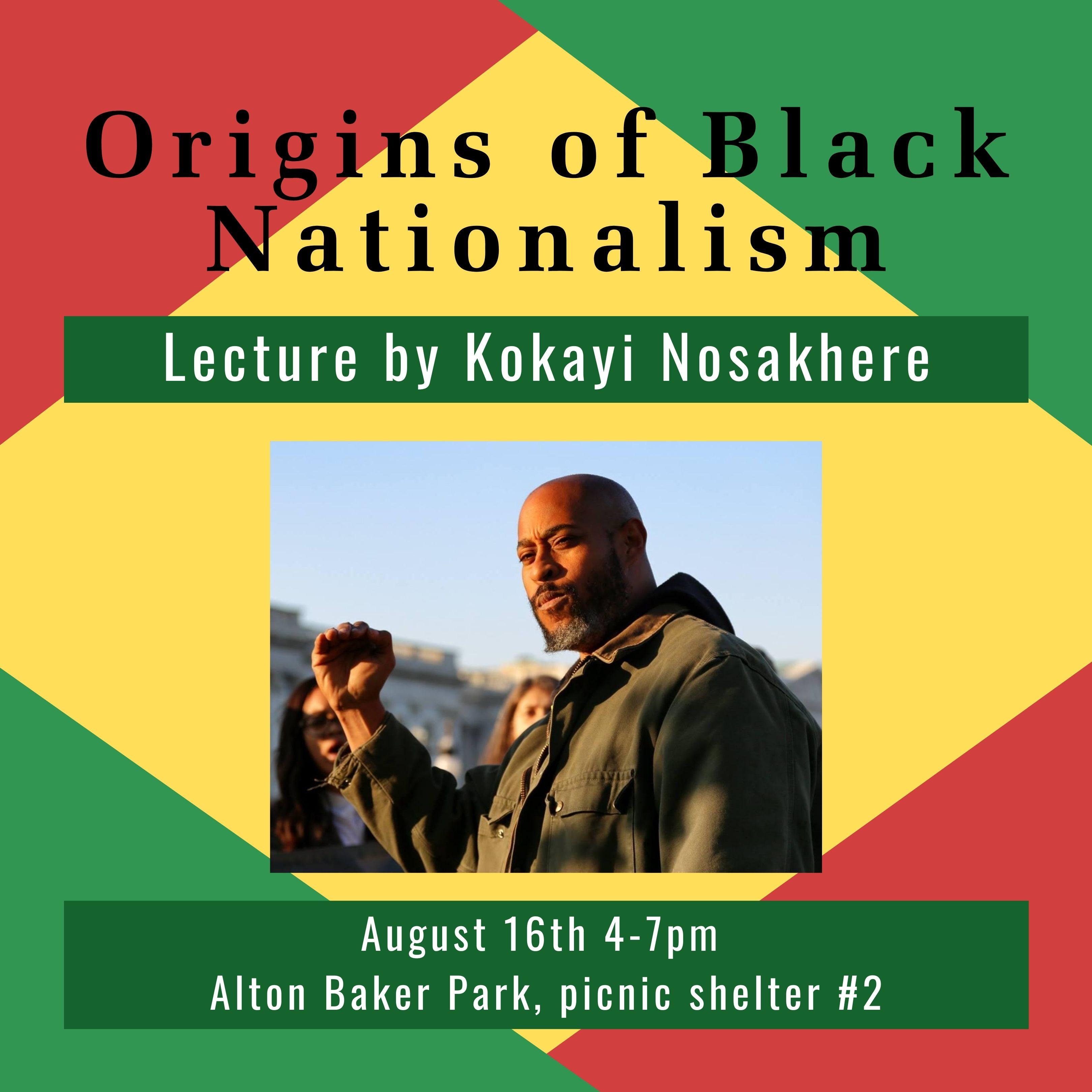 Storyteller Kokayi Nosakhere on the Origins of Black Nationalism