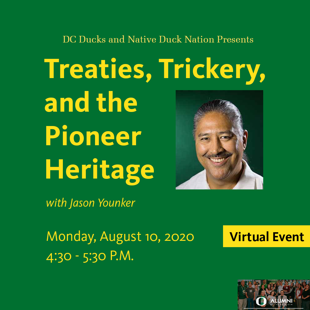 Treaties, Trickery and the Pioneer Heritage, with speaker Jason Younker. Monday, August 10, 2020 at 4:30pm