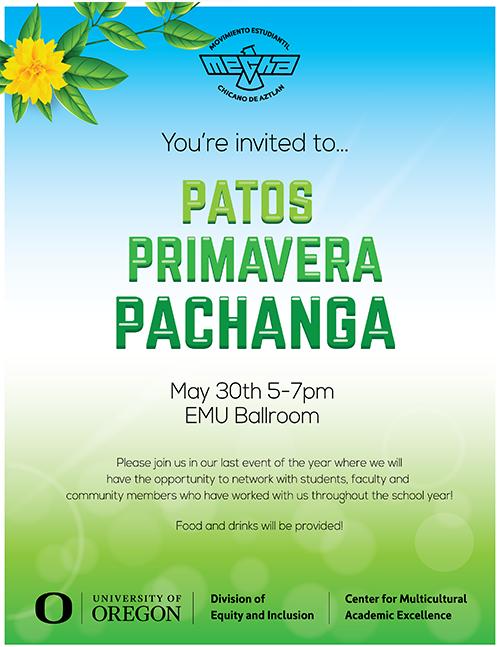 You're Invited to Pato Primavera Pachanga May 30th 5 - 7 PM Emu Ballroom