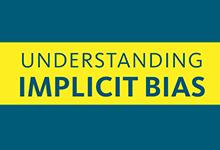 understanding explicit bias